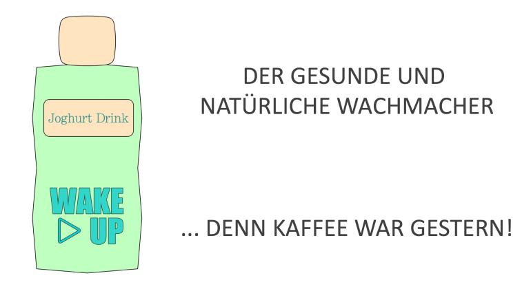 """Idee: Unser Trinkjoghurt """"WAKE UP"""" ist ein natürlicher Wachmacher und gesünder als Kaffee!"""
